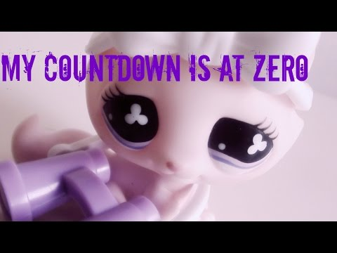 LPS: My Countdown Is At Zero (Short film)