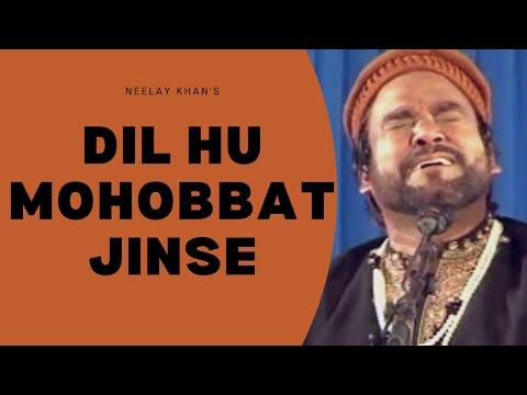 Dil hu mohobbat jinse by Neelay khan