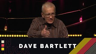 UNSTUCK: Raising Cherished Daughters and Sons - Dave Bartlett