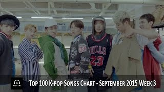Top 100 K-Pop Songs Chart - September 2015 Week 3