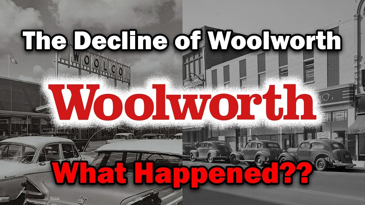 the-decline-of-woolworth-what-happened