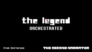 DELTARUNE Orchestrated - The Legend
