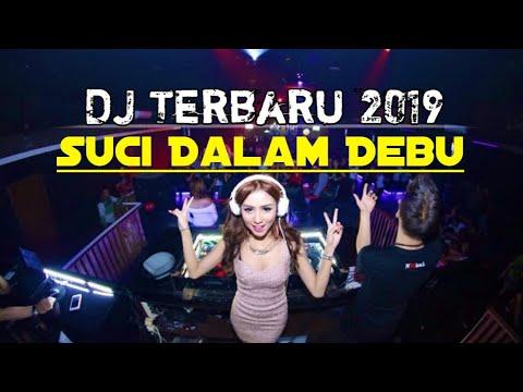 dj-suci-dalam-debu-(breakbeat-full-bass-terbaru-2019)
