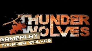Thunder Wolves Gameplay PC HD