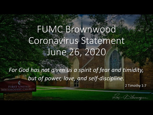 FUMC Brownwood Worship Update, June 26, 2020