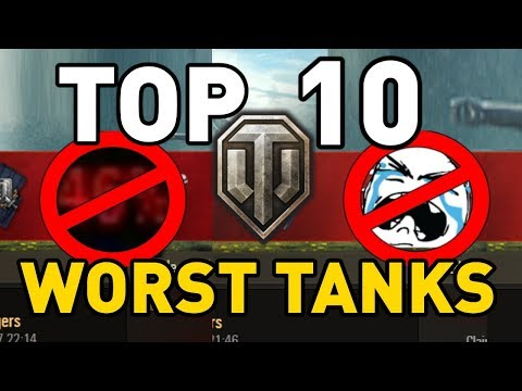 World of Tanks || Top 10: WORST TANKS