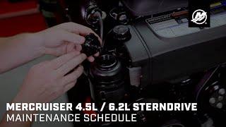 MerCruiser 4.5L / 6.2L Sterndrive - Maintenance Schedule