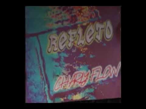 Charly Flow - Reflejo Descargar