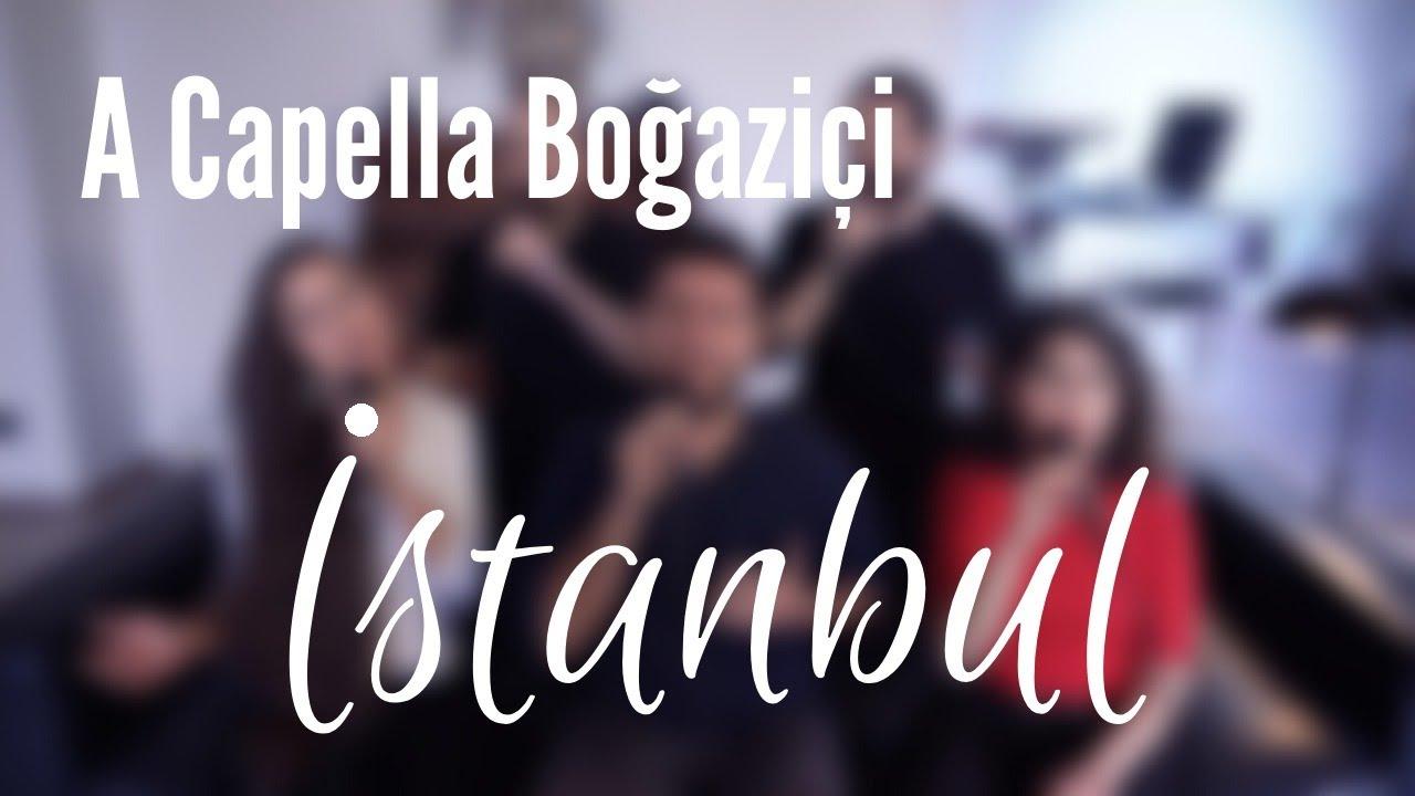 A Capella Boğaziçi - İstanbul (Levent Yüksel Cover)