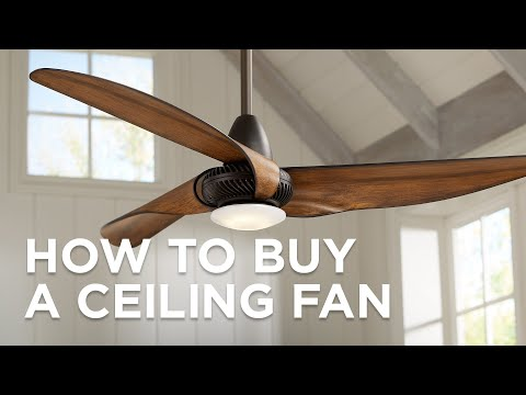 How To Buy A Ceiling Fan - Buying Guide - Lamps Plus