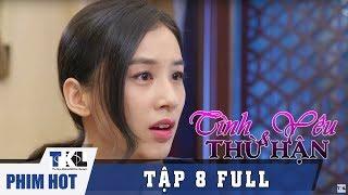 Tập 8   Phim Trung Quốc Thái Lan Lồng Tiếng