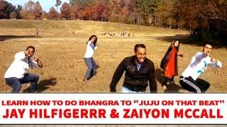 Jay Hilfigerrr & Zaiyon McCall - Juju On That Beat | Bhangra Dance Steps & Tutorials | Learn Bhangra