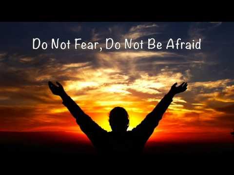 Do Not Fear, Do Not Be Afraid (original piano composition)