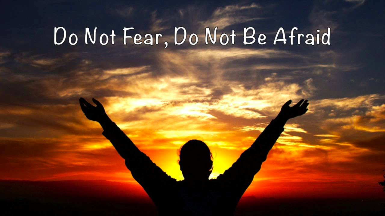 Do Not Fear, Do Not Be Afraid (original piano composition)