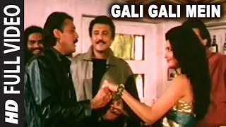 Gali Gali Mein Full HD Song | Tridev | Jackie S...