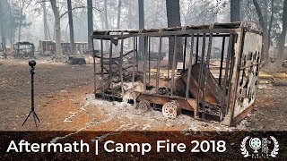 Aftermath | Camp Fire 2018 | Paradise, California