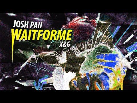 josh pan & X&G - wait for me [Ultra Music]