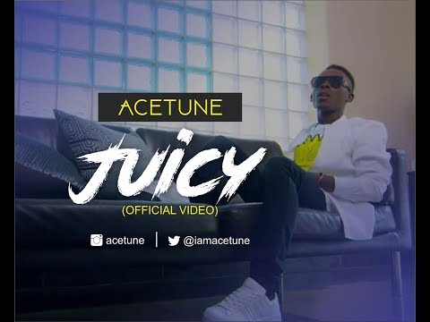 ACETUNE - JUICY (OFFICIAL VIDEO)