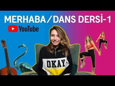 Merhaba YouTube   Dans Dersi - 1