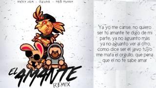 El amante remix niky jam , Ozuna , bad bunny