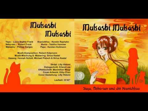 Mukashi Mukashi - 01 - Die Kranichfrau [HÖRSPIEL]