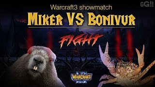 Showmatch Miker vs Bonivur