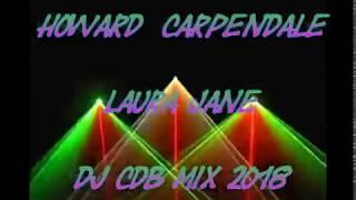 Howard Carpendale - Laura Jane (DJ CdB Mix 2018)