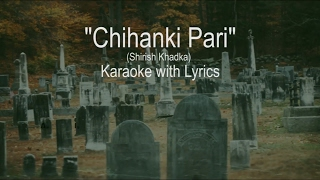 Nepali Song ll Chihan ki Pari ll Orginal || Karaoke with Lyrics || Best Quality