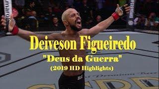 Deiveson Figueiredo / Deus da Guerra (2019 HD Highlights)