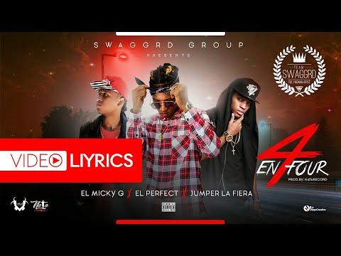 Micky G - En Four ft El Perfect ❌ El Jumper La Fiera | Video Lyrics