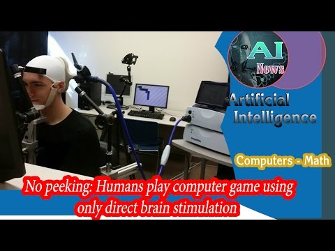 A.i - No Peeking: Humans Play Computer Game Using only Direct Brain Stimulation [News]