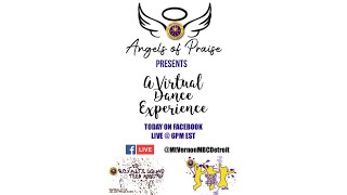 Mt. Vernon Angels of Praise - Virtual Dance Experience - Youth Week