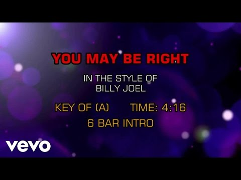 Billy Joel - You May Be Right (Karaoke)