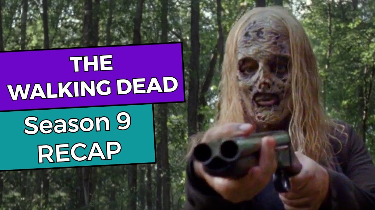 Here's The Only 'Walking Dead' Season 9 Recap Video You Need To Watch Before Tonight's Premiere