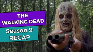 The Walking Dead - Season 9 RECAP!!!