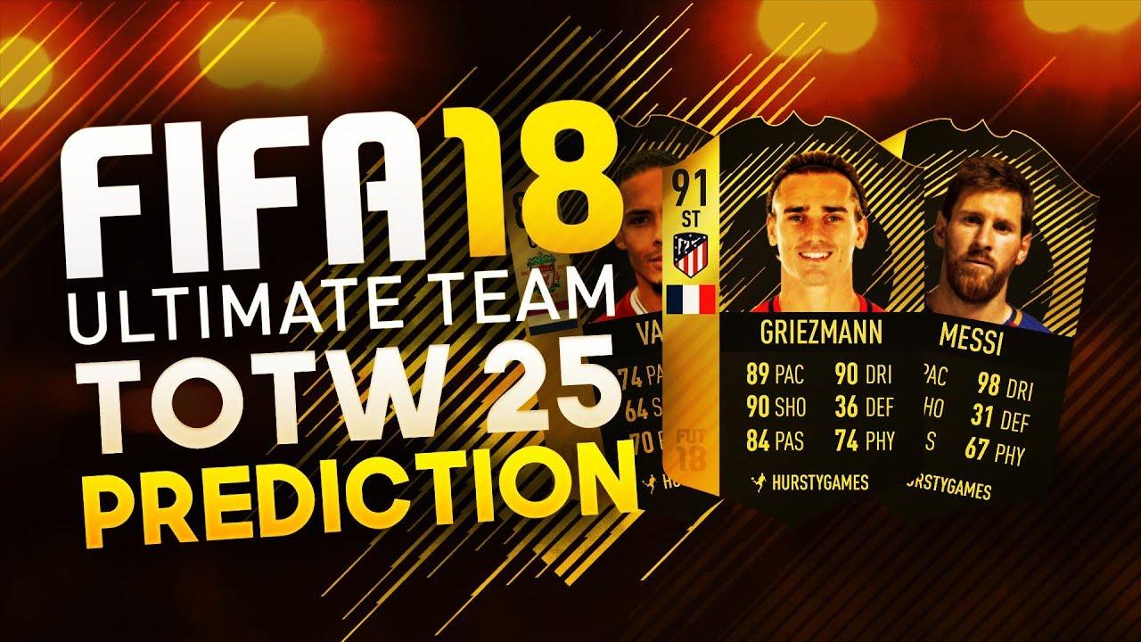 Totw 25 Predictions Fifa 18