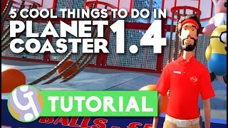 5 Cool Things To Do In Planet Coaster Update 1.4