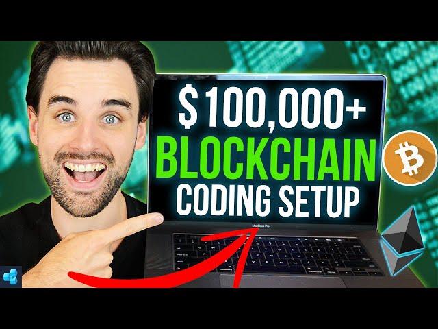 Steal my 6-FIGURE Blockchain Coding Setup!