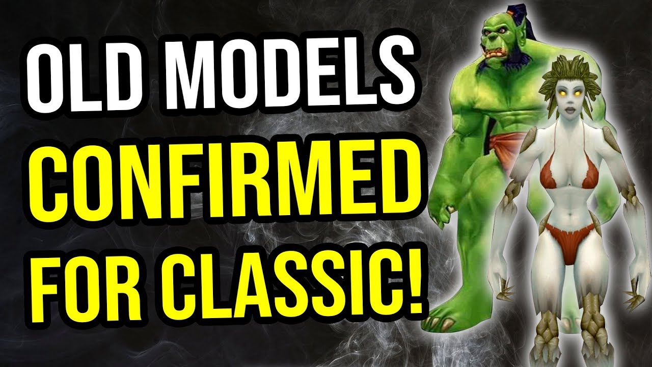 Classic WoW - Old Character Models Confirmed!