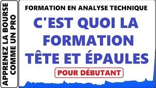 FORMATION GRATUITE : ANALYSE TECHNIQUE #7 LA TÊTE ET ÉPAULES