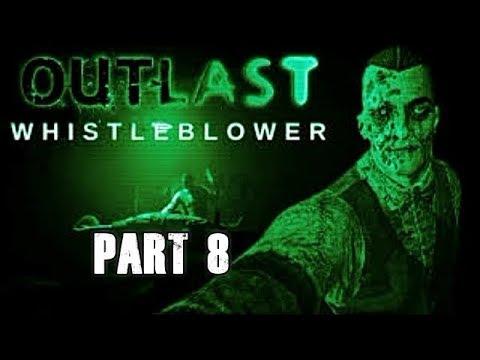 Outlast Whistleblower Walkthrough Full Game Let's Play Part 8 Gameplay