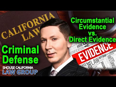 """Circumstantial evidence"" vs. ""direct evidence"" - A former DA explains"