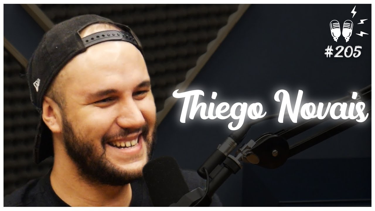 THIEGO NOVAIS - Flow Podcast #205