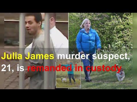 Julia James murder suspect, 21, is remanded in custody