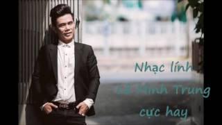 Nhạc lính Lê Minh Trung bản sao Duy Khánh nghe sướng tai