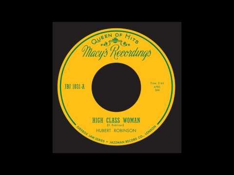 Jukebox Jam. 31 - Hubert Robinson - A High Class Woman