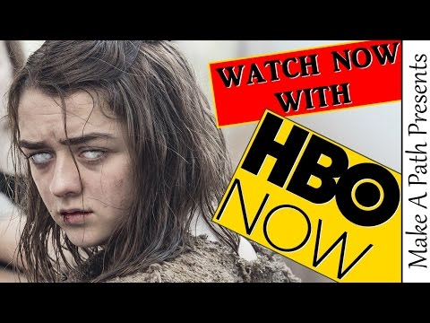WATCH GAME OF THRONES USING HBO NOW!