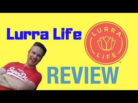 Lurra Life Review -  Meh... Its Ok I Guess