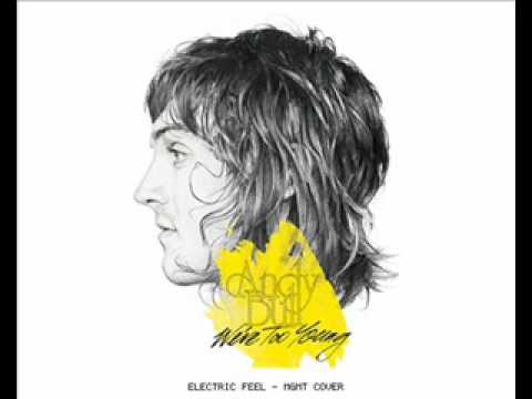 Electric Feel Cover - Andy Bull