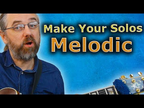Melodic Solos - What You Should Be Practicing!